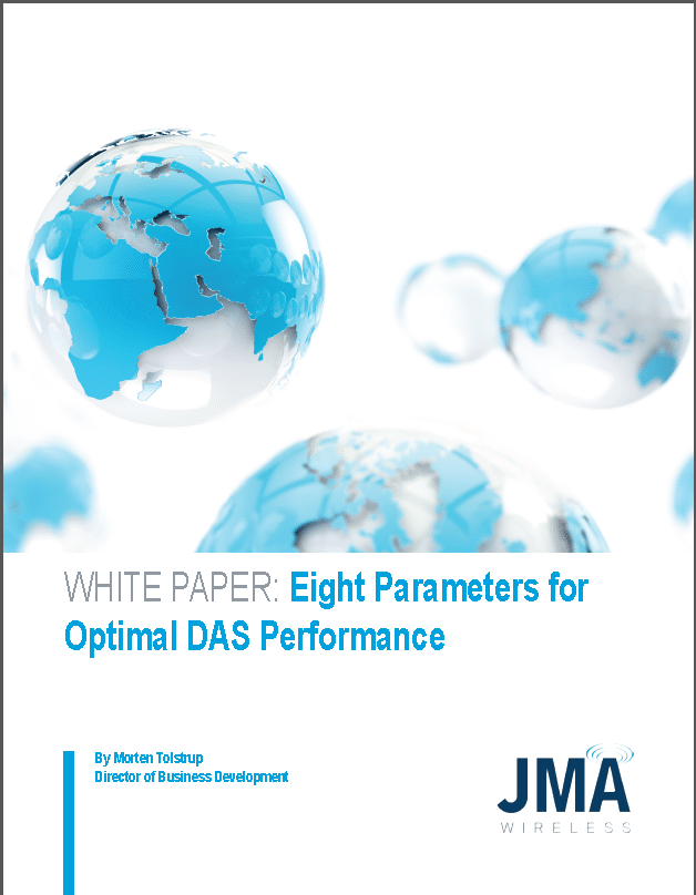WHITE PAPER: Eight Parameters for Optimal DAS Performance