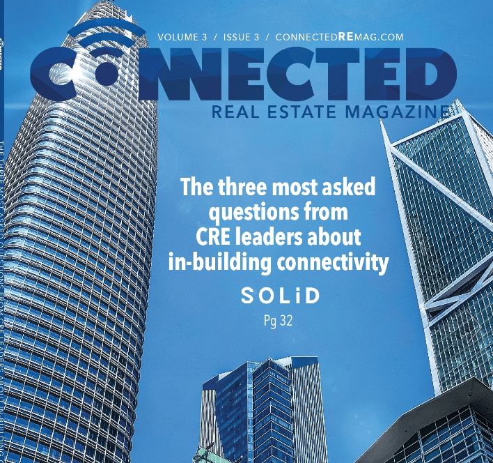 Connected Real Estate Magazine Releases Its Latest Edition